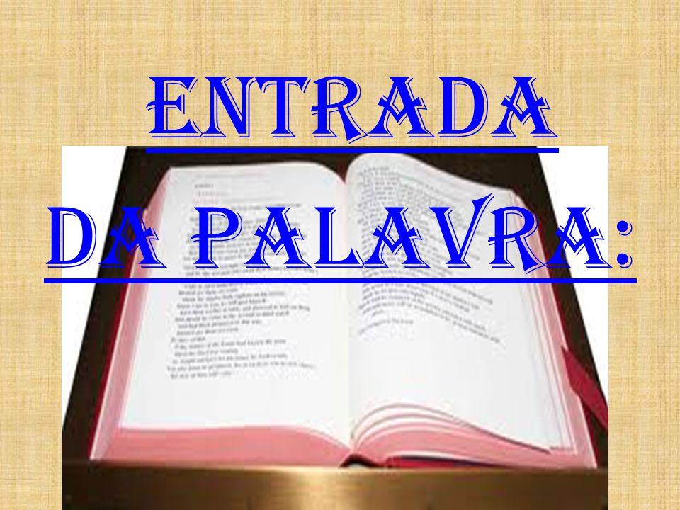 ENTRADA DA PALAVRA: