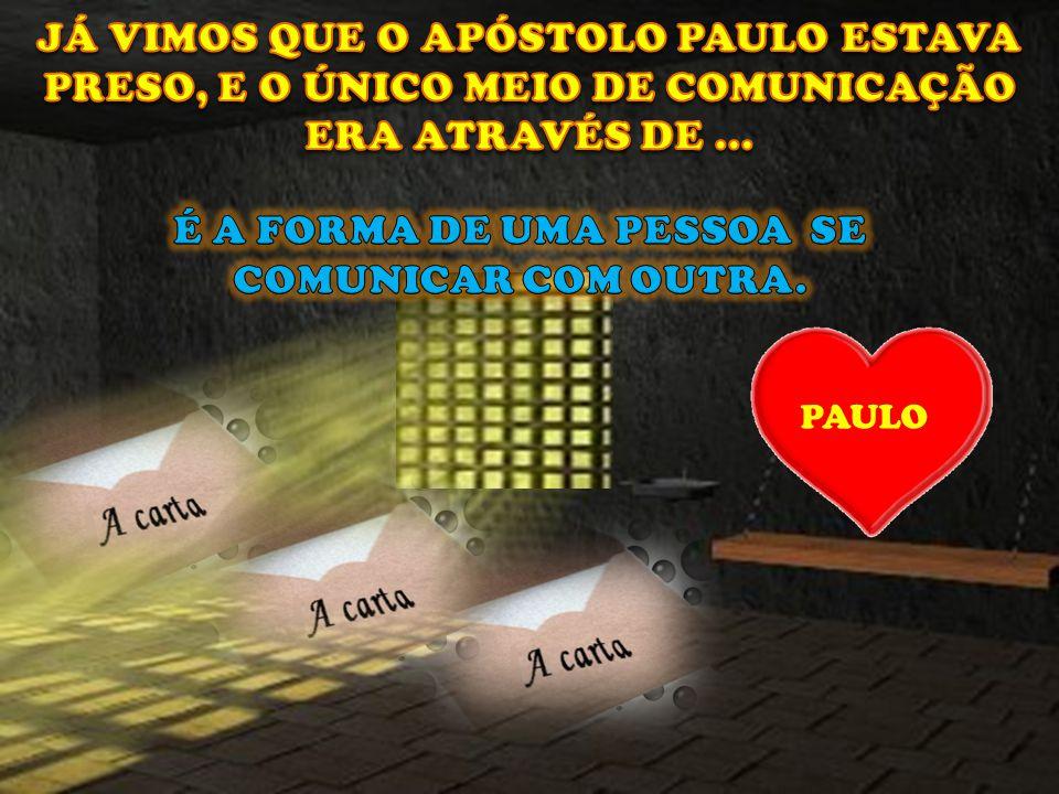 PAULO ENCERRA AS CARTAS A TIMÓTEO DANDO EXEMPLO DE SUA PRÓPRIA VIDA. PAULO