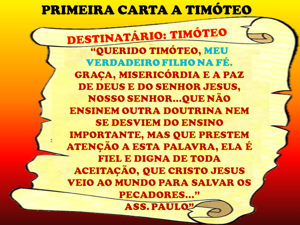 PAULO FAZ ALGUMAS RECOMENDAÇÕES A TIMÓTEO JESUS