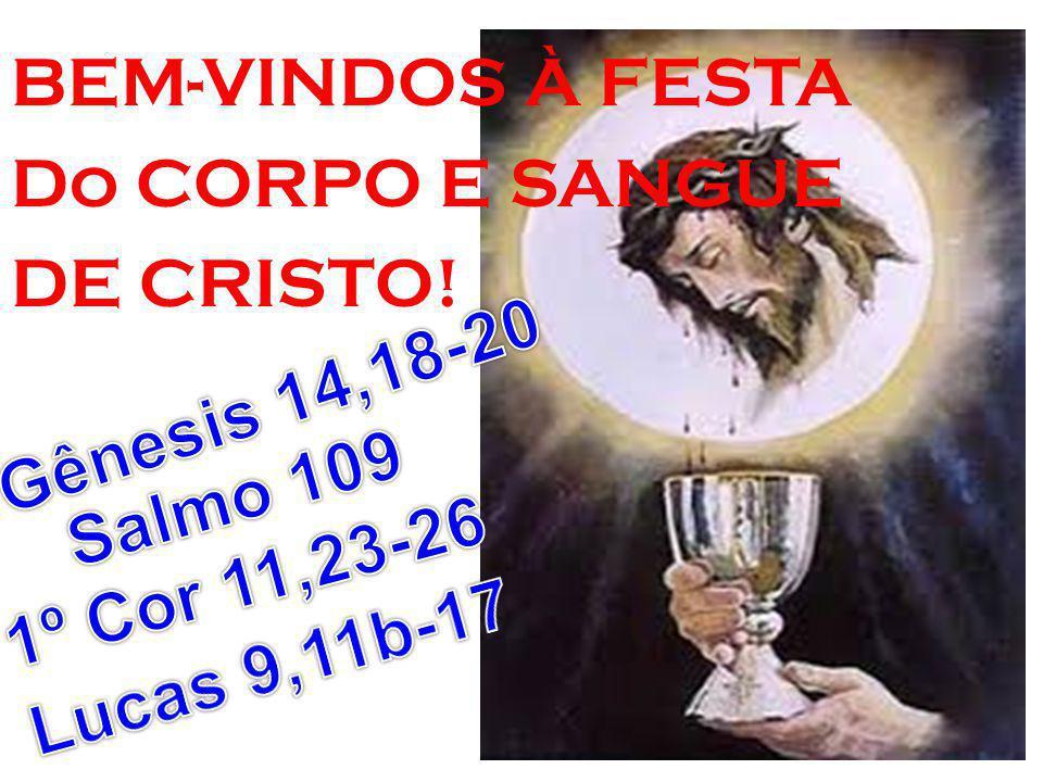 BEM-VINDOS À FESTA Do CORPO E SANGUE DE CRISTO!