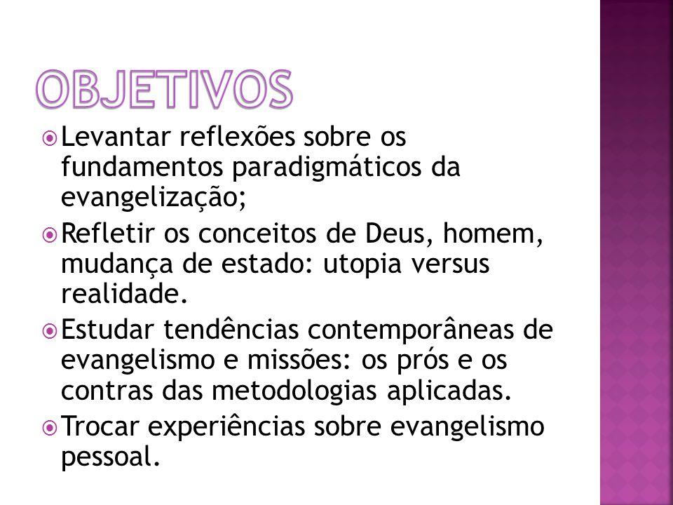 Conceitos gerais de Evangelismo e Missões.