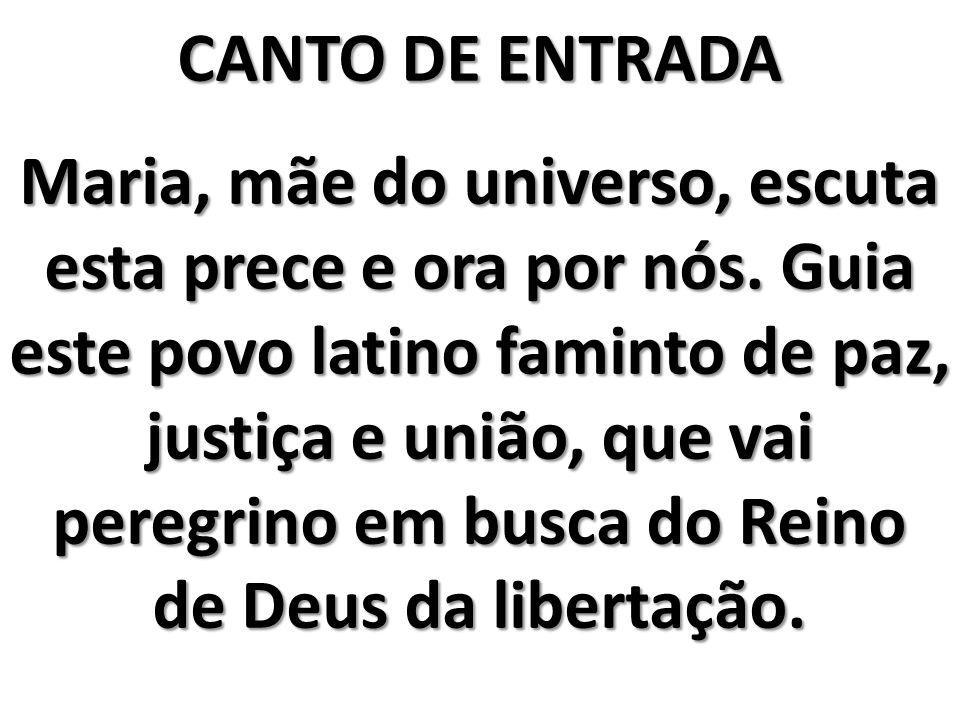 Salve Maria, Senhora da América Latina. Tu és nossa mãe, tu és nossa luz, Estrela do povo latino.