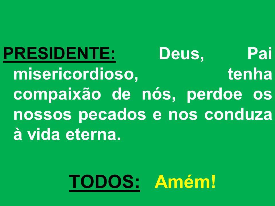 ORAÇÃO EUCARÍSTICA: (II) (Pref.: A História da Salvação) PADRE: O Senhor esteja convosco.
