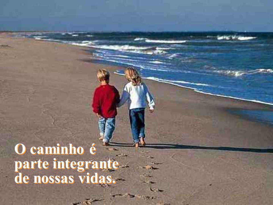 BY LINCOLN FERREIRA De qualquer forma, nada vem ou vai sem caminho.