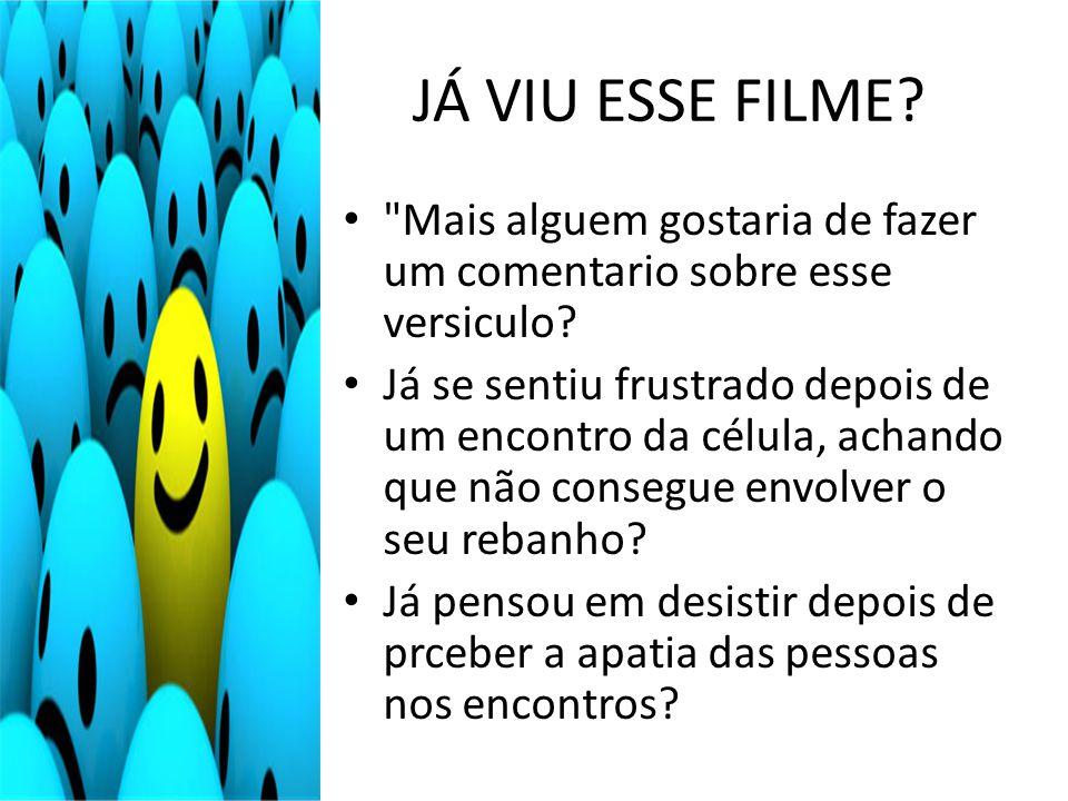 JÁ VIU ESSE FILME?