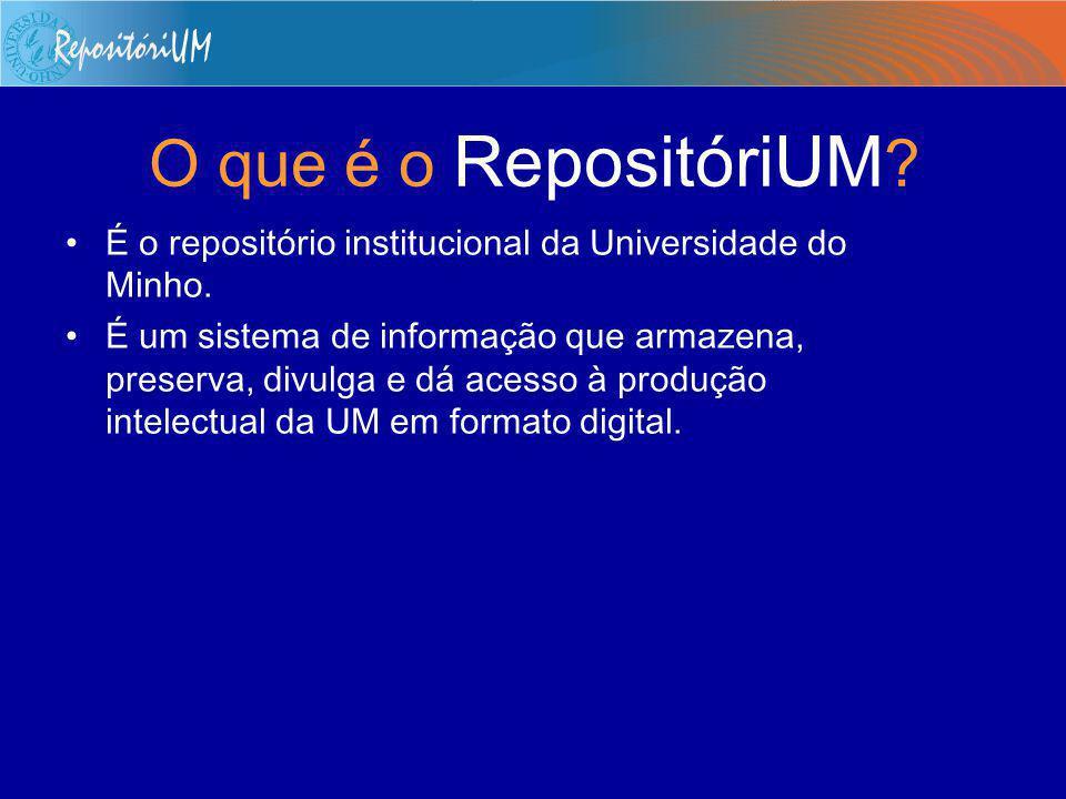 Sumário O que é o RepositóriUM. Quais são os seus objectivos.