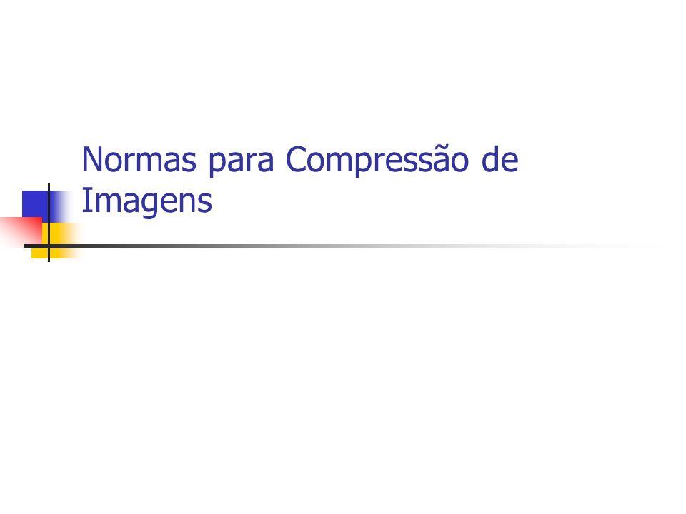 Normas para Compressão de Imagens