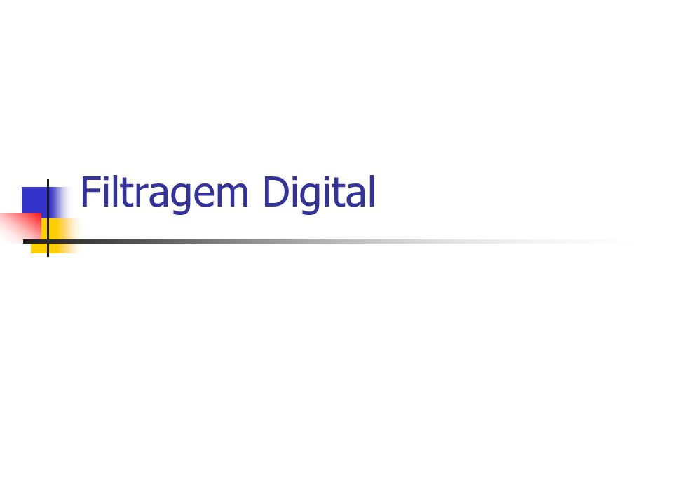 Filtragem Digital