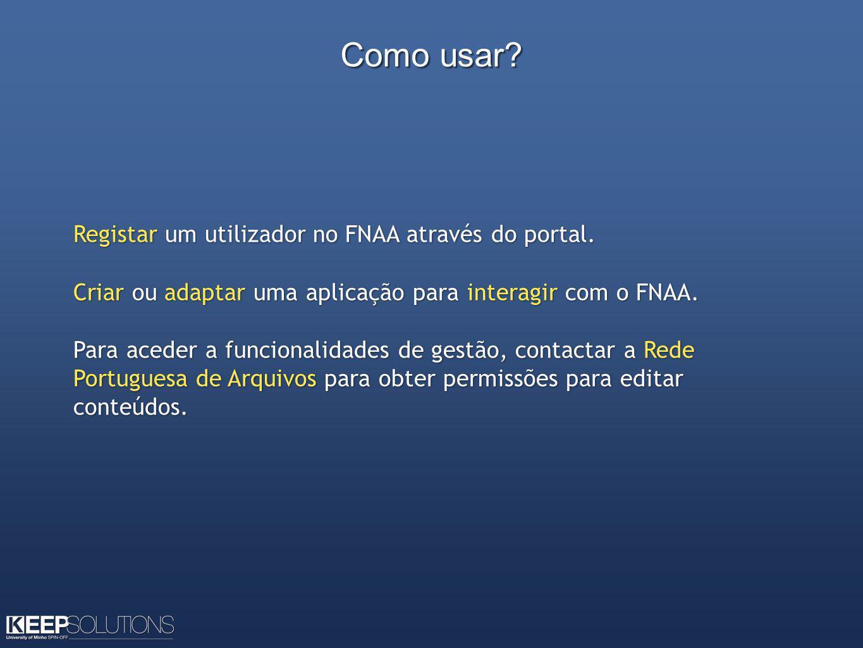 Como usar. Registar um utilizador no FNAA através do portal.