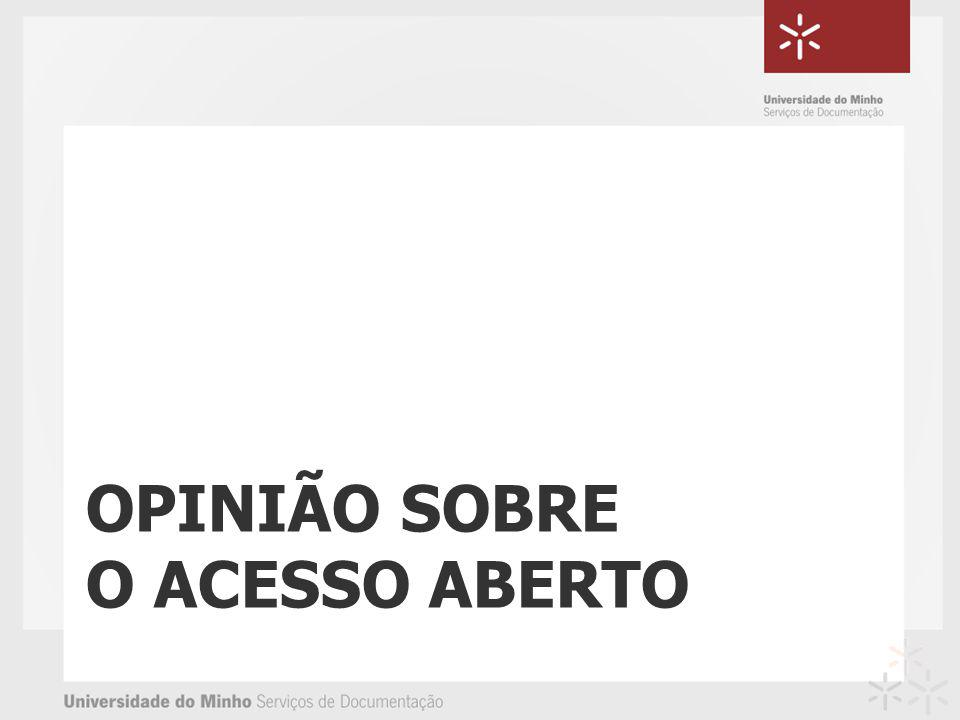 OPINIÃO SOBRE O ACESSO ABERTO