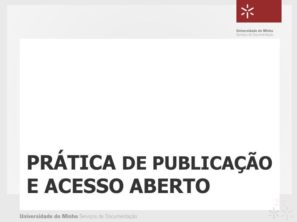PRÁTICA DE PUBLICAÇÃO E ACESSO ABERTO