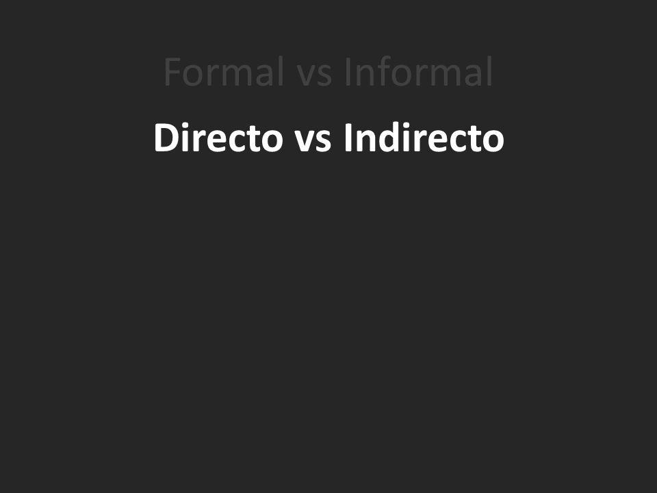 Directo vs Indirecto