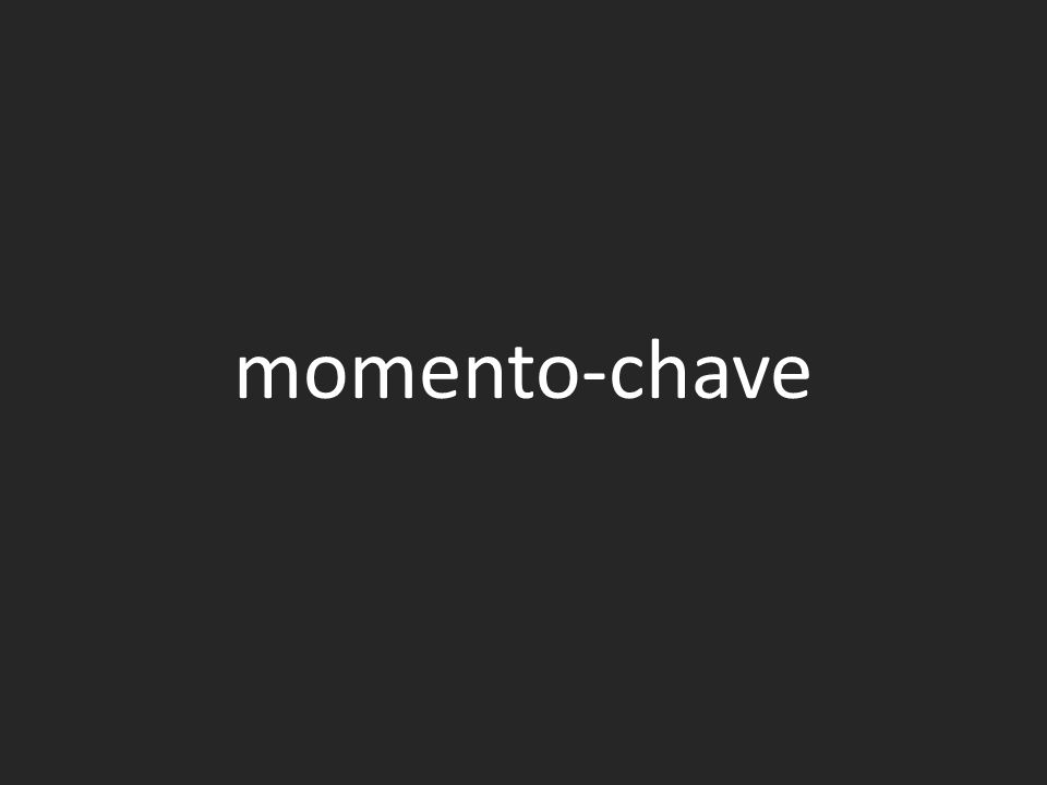momento-chave