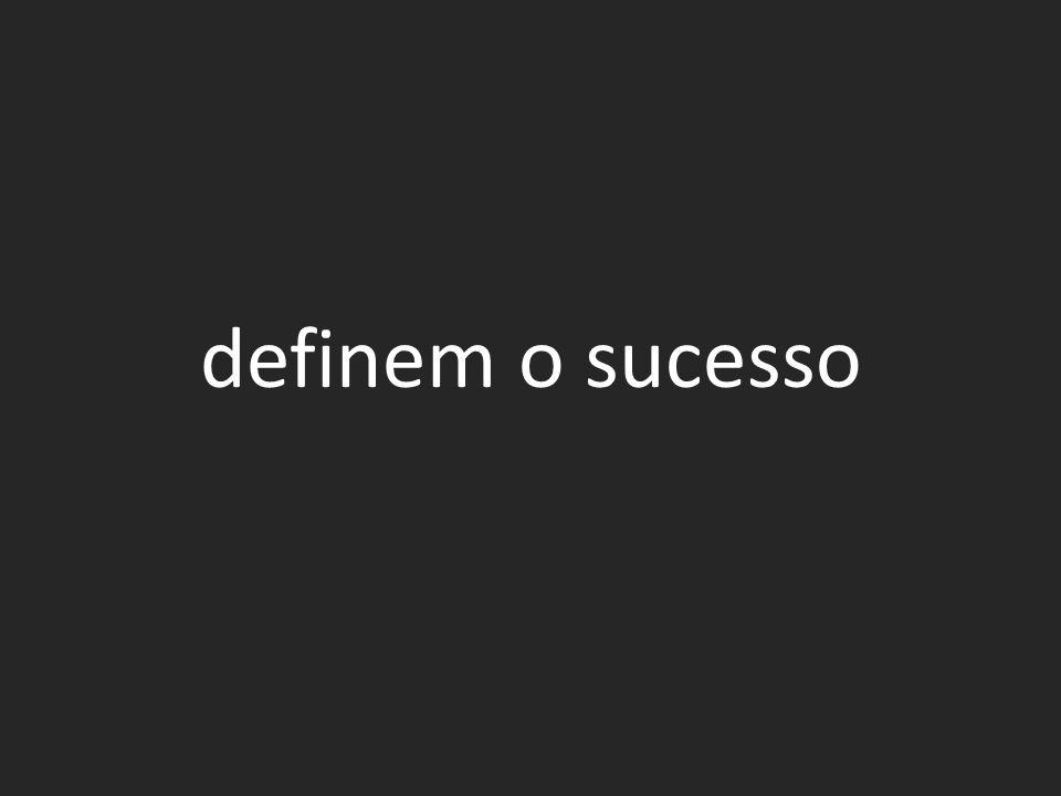 definem o sucesso