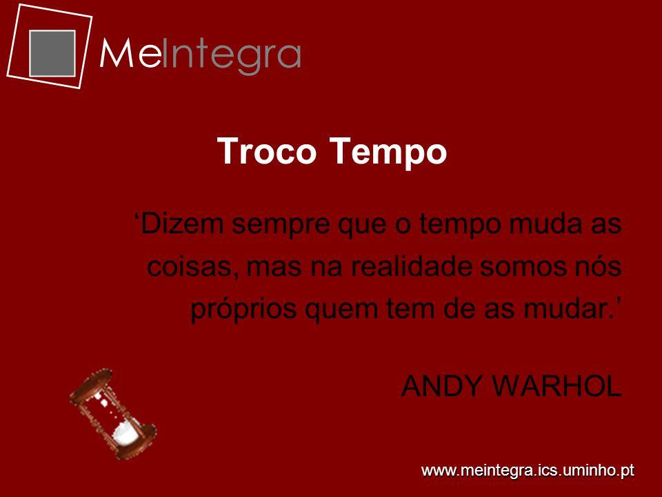 Me Integra Emprego www.meintegra.ics.uminho.pt