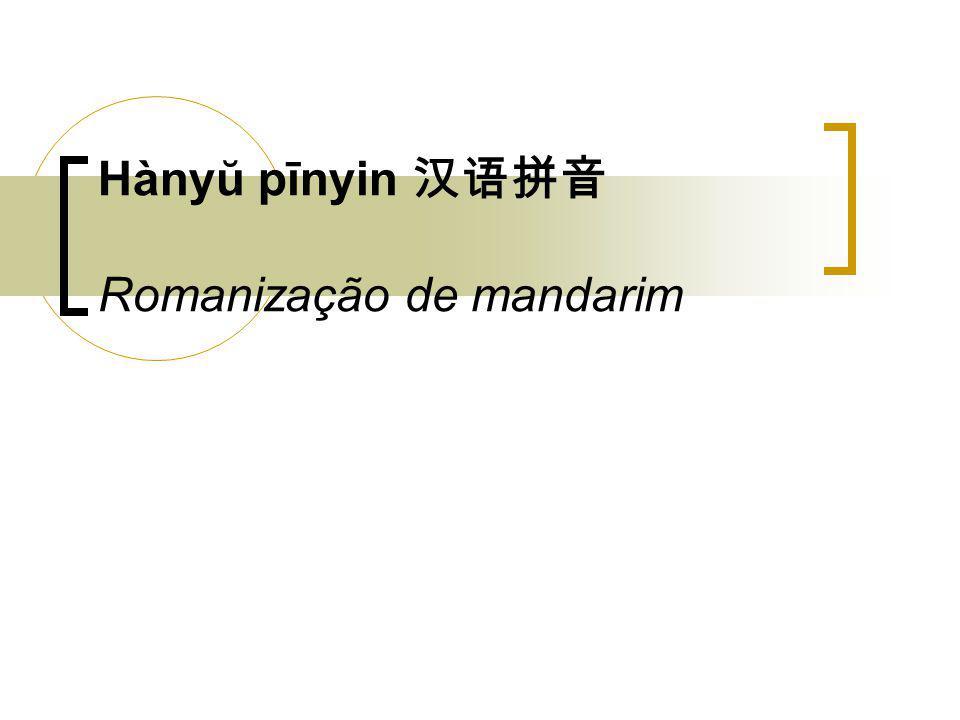 Hànyŭ pīnyin Romanização de mandarim
