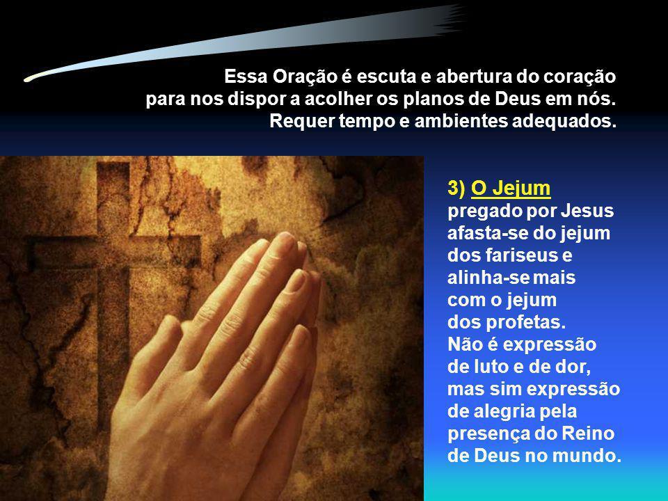 Essa Oração é escuta e abertura do coração para nos dispor a acolher os planos de Deus em nós.