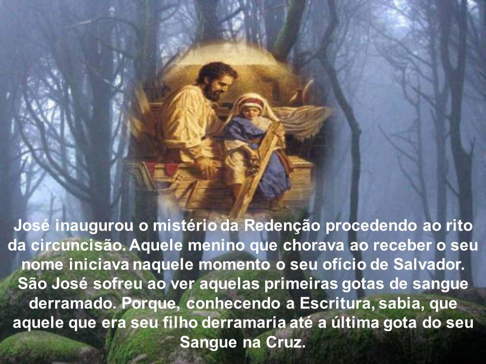 José inaugurou o mistério da Redenção procedendo ao rito da circuncisão.