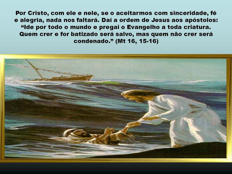Cremos quando exercitamos o ser filhos de Deus, redimidos por Cristo.