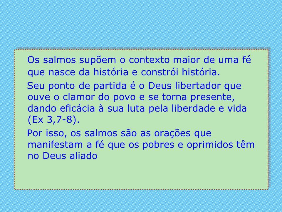 Dessa forma, os salmos convidam para que também nós nos voltemos com atenção para a vida e a história. Nelas descobrimos o Deus sempre presente e disp