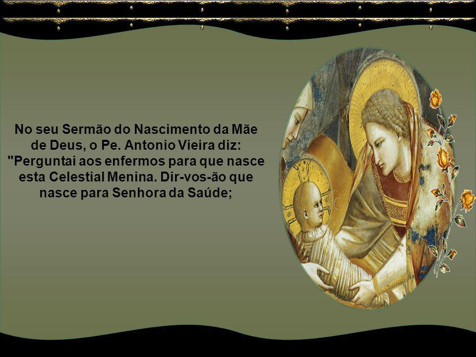 No seu Sermão do Nascimento da Mãe de Deus, o Pe.