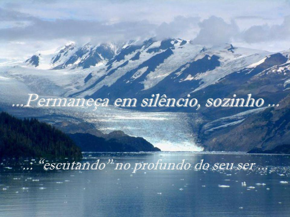 Em silêncio, abandona-te ao Senhor, põe tua esperança nele. (Salmo 37, 7)