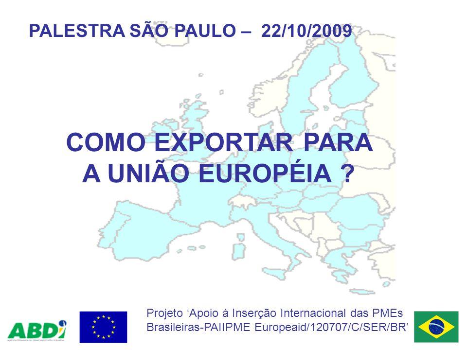 Ministério do Desenvolvimento, Indústria e Comércio Exterior 12 PROJETO APOIO À INSERÇÃO INTERNACIONAL DAS PMES BRASILEIRAS PAIIPME EUROPEAID / 120707 / C/ SER / BR Exportações das MICROEMPRESAS para Países da União Européia PAÍS DESTINO 2008 (Jan-Dez) Nº de Empresas FOB (US$) Qtd.