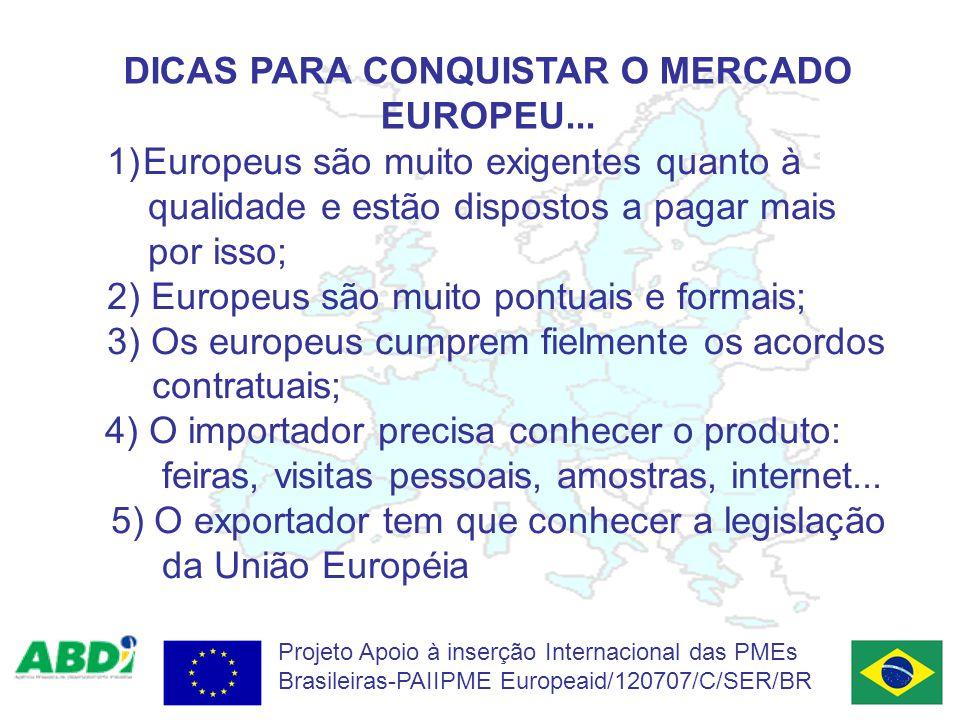 DICAS PARA CONQUISTAR O MERCADO EUROPEU...