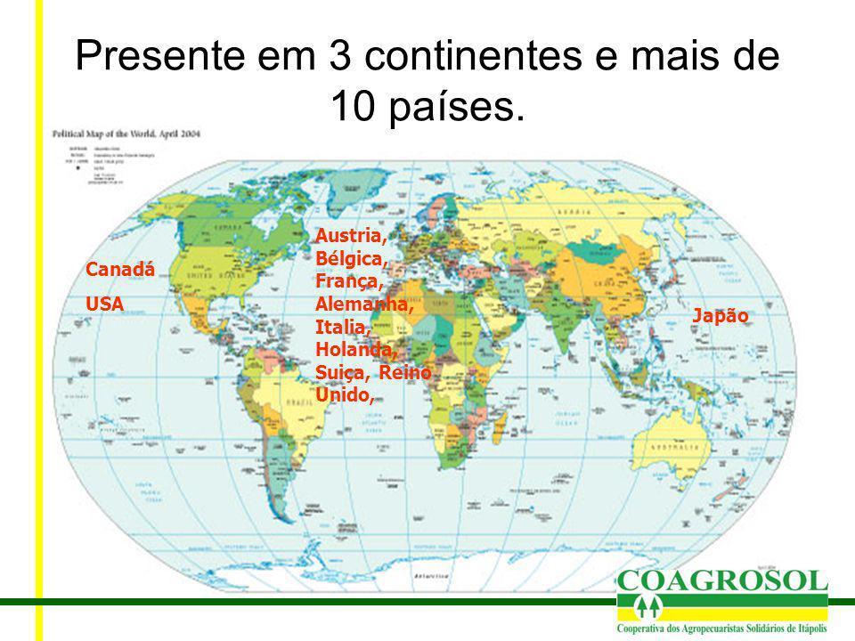 Canadá USA Japão Austria, Bélgica, França, Alemanha, Italia, Holanda, Suiça, Reino Unido, Presente em 3 continentes e mais de 10 países.