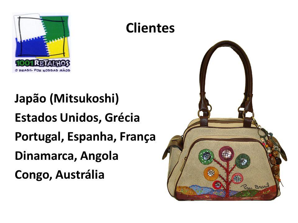 Clientes Japão (Mitsukoshi) Estados Unidos, Grécia Portugal, Espanha, França, Dinamarca, Angola Congo, Austrália