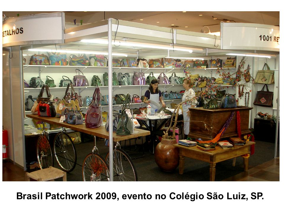 Brasil Patchwork 2009, evento no Colégio São Luiz, SP.