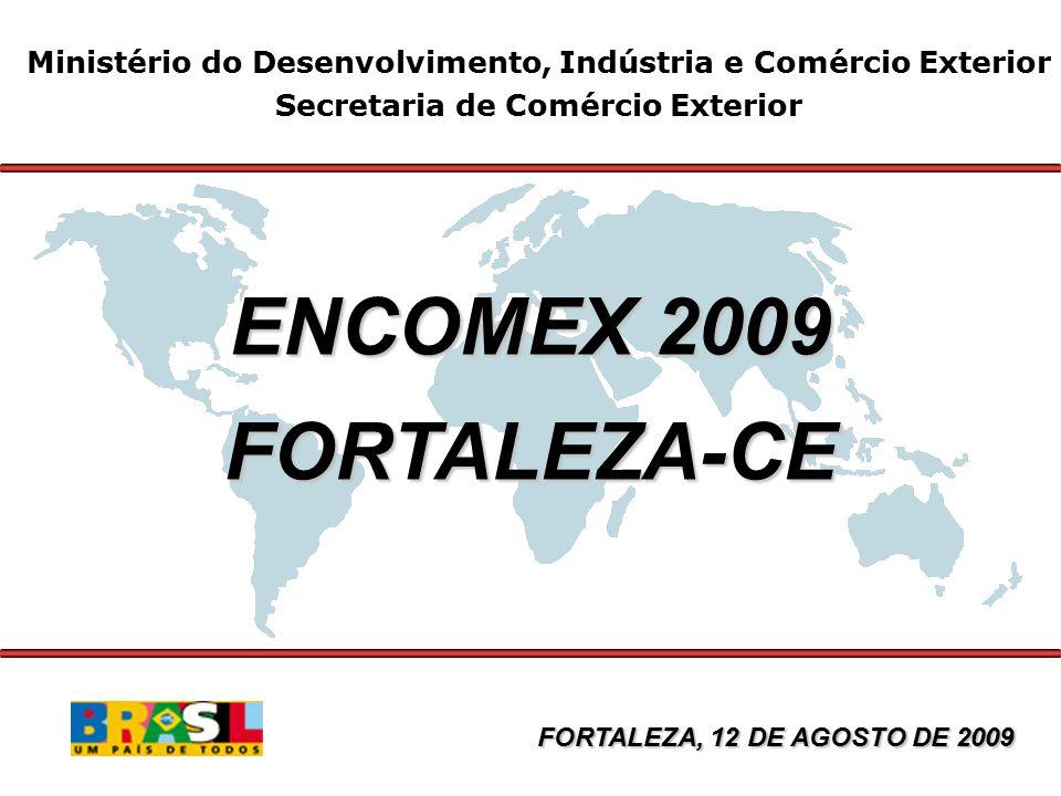 Principais Produtos Exportados pelo Ceará Janeiro/Julho – 2009 US$ Milhões FOB Valor Δ % 2009/08 Part.
