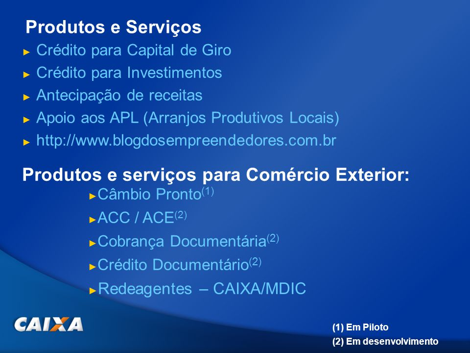 OBRIGADO Contato Área Internacional: (61) 3206-9840 genit@caixa.gov.br www.caixa.gov.br