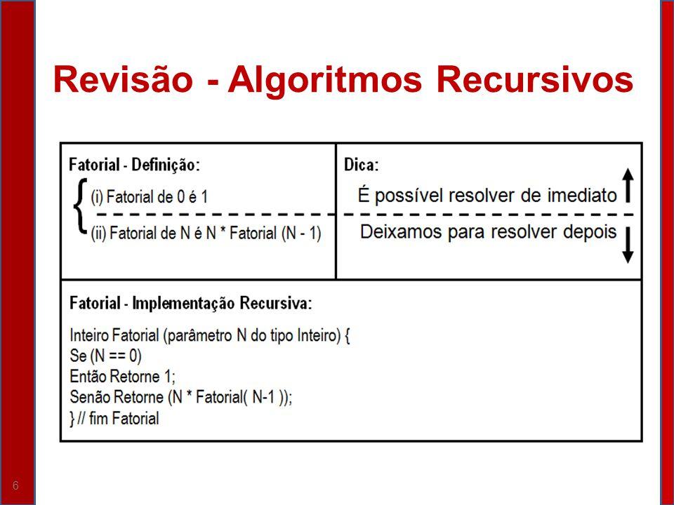 6 Revisão - Algoritmos Recursivos