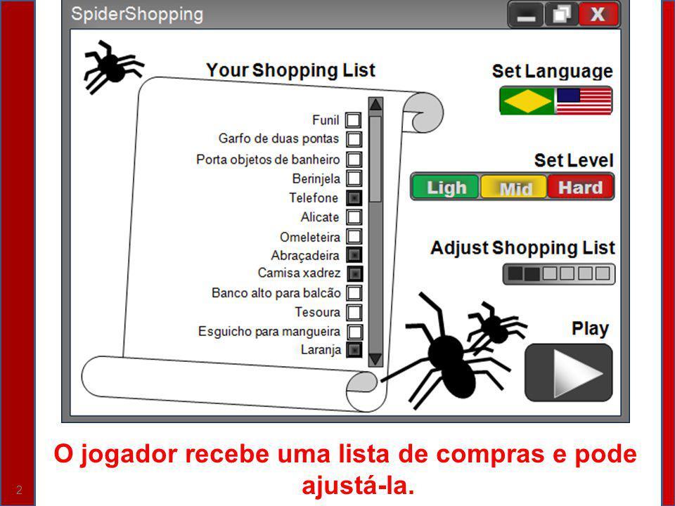 O jogador recebe uma lista de compras e pode ajustá-la. 2
