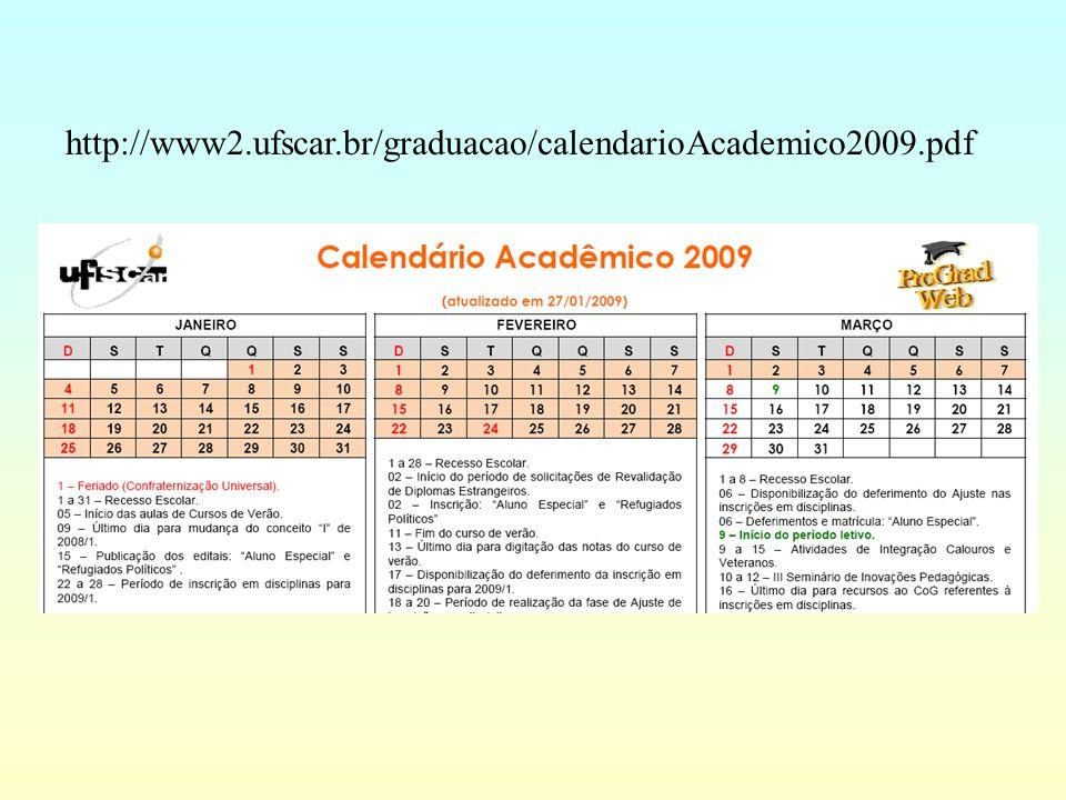 http://www2.ufscar.br/graduacao/calendarioAcademico2009.pdf