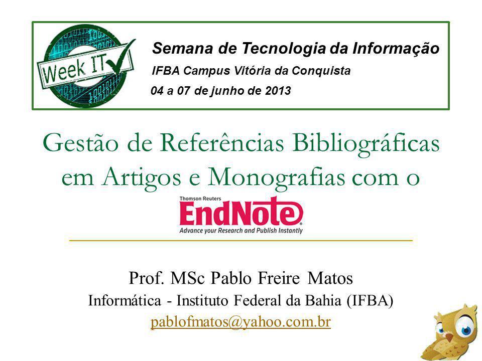 Gestão de Referências Bibliográficas em Artigos e Monografias com o Prof.