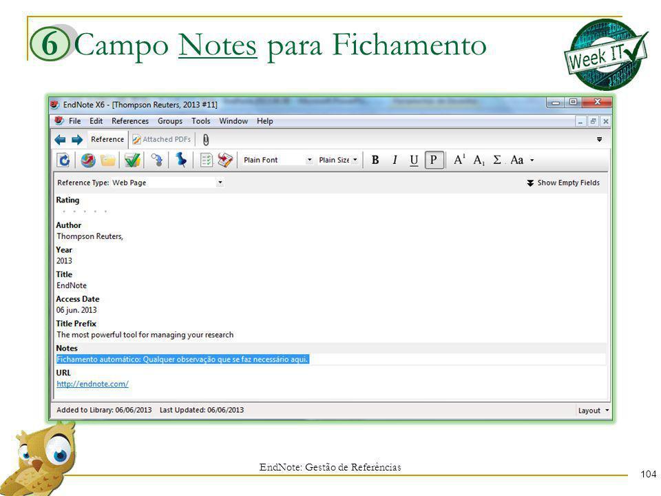 Campo Notes para Fichamento 104 EndNote: Gestão de Referências 6