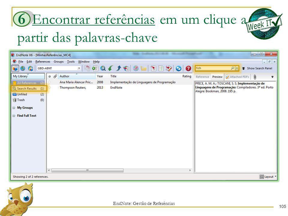 Encontrar referências em um clique a partir das palavras-chave 105 EndNote: Gestão de Referências 6