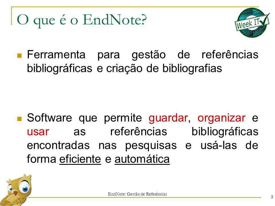 Organizar as referências 94 EndNote: Gestão de Referências 5 Clicar e Arrastar