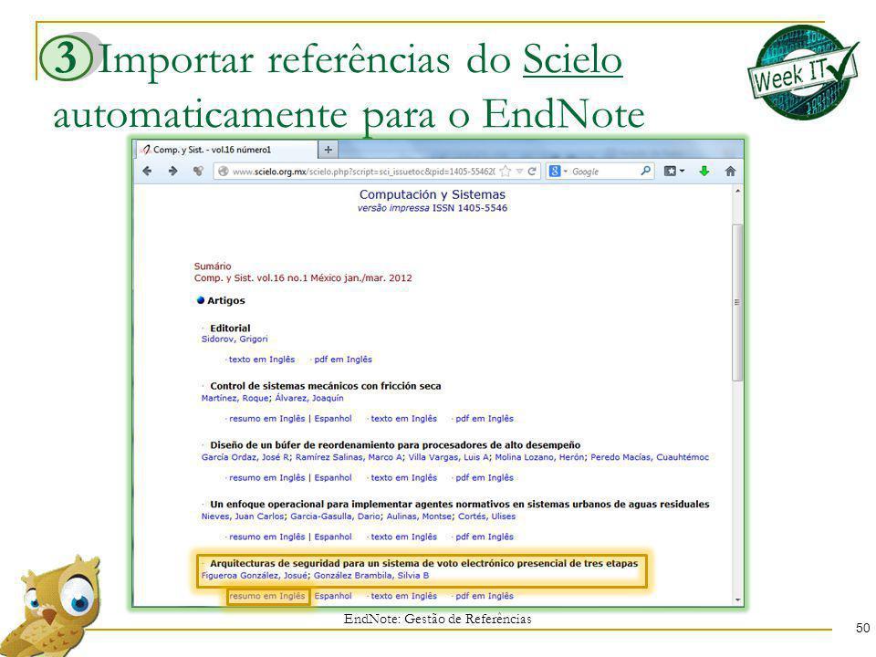 Importar referências do Scielo automaticamente para o EndNote 50 EndNote: Gestão de Referências 3