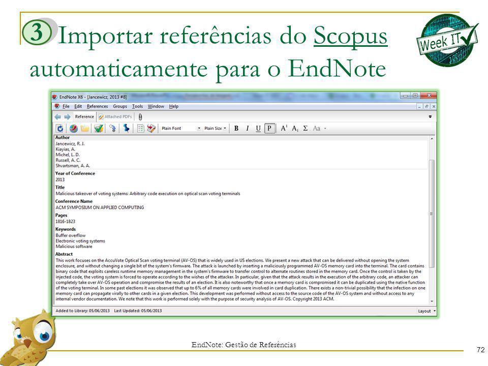 Importar referências do Scopus automaticamente para o EndNote 72 EndNote: Gestão de Referências 3