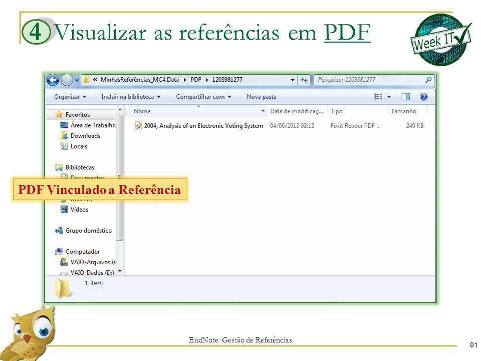 Visualizar as referências em PDF 91 EndNote: Gestão de Referências 4 PDF Vinculado a Referência