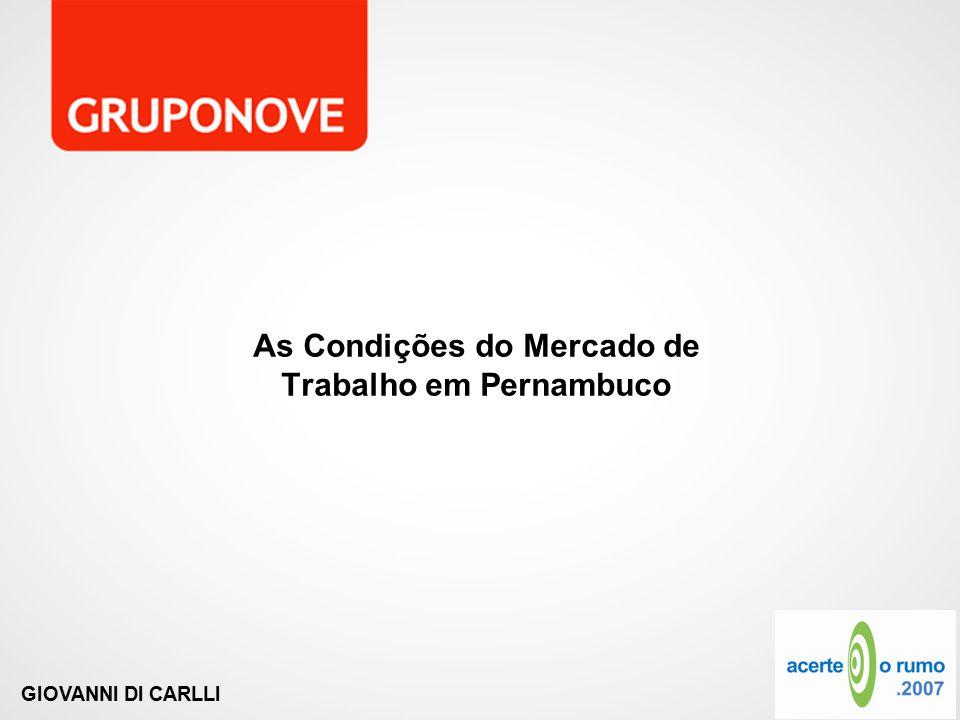 GIOVANNI DI CARLLI As Condições do Mercado de Trabalho em Pernambuco