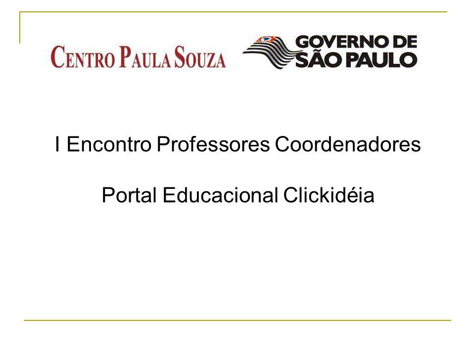I Encontro Professores Coordenadores Portal Educacional Clickidéia