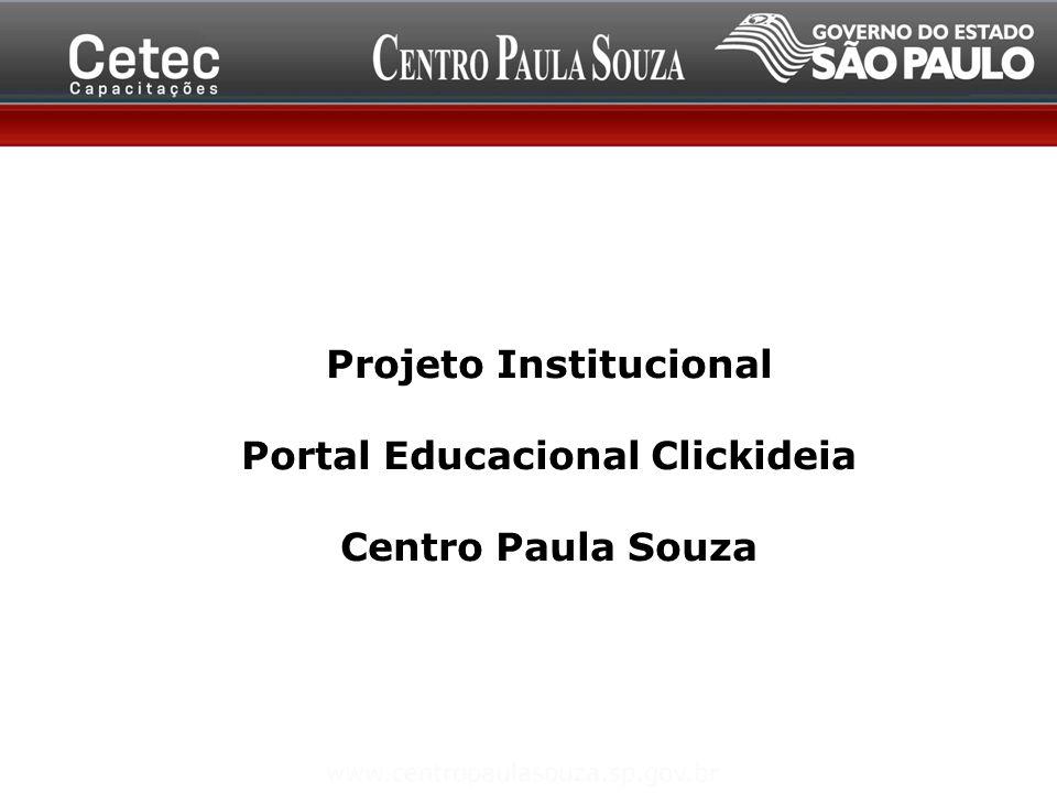 Projeto Institucional Portal Educacional Clickideia Centro Paula Souza