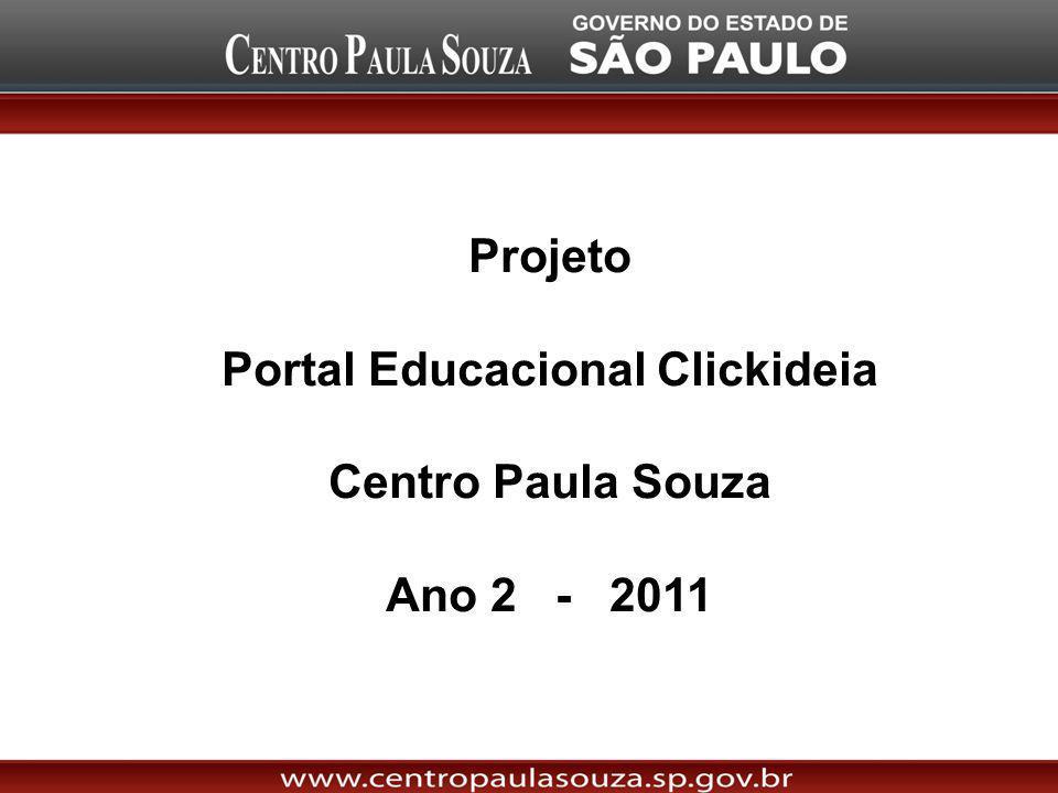 Projeto Portal Educacional Clickideia Centro Paula Souza Ano 2 - 2011