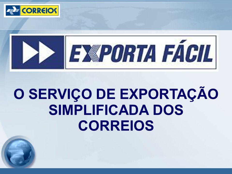 Conceito: É o serviço de exportação dos Correios, desenvolvido em parceria com a Receita Federal do Brasil, o Banco Central do Brasil, a Secretaria de Comércio Exterior (SECEX/MDIC) e outros órgãos do Governo.