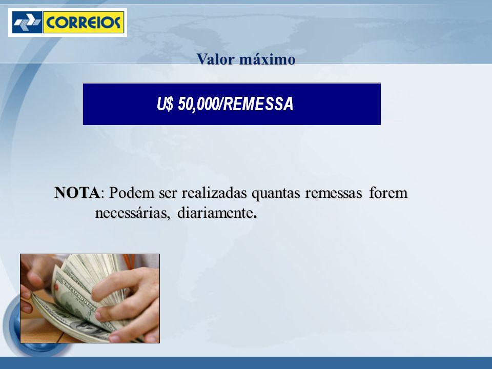 Valor máximo NOTA: Podem ser realizadas quantas remessas forem necessárias, diariamente.