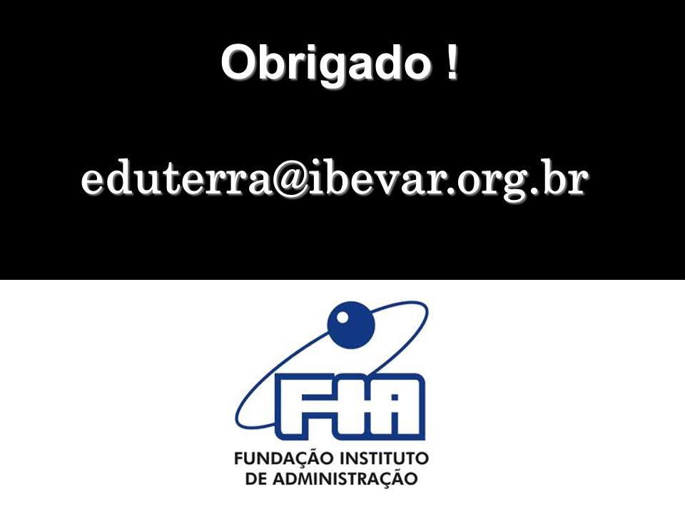 Obrigado ! Obrigado !eduterra@ibevar.org.br